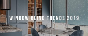 Window Blind Trends 2019 – The key trends!